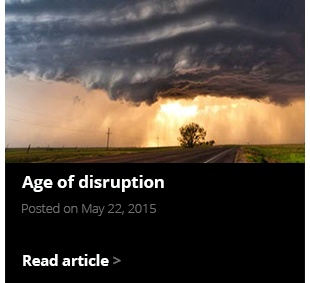 Age of disruption