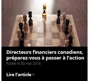 Directeurs financiers canadiens, préparez-vous à passer à l'action